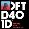 Rachel Row – Follow The Step [DFTD401D]