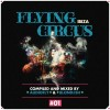 VA – Flying Circus Ibiza, Vol. 1 (Compiled & Mixed by Audiofly & Blond:ish) [MEERCD056]