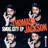 Thomass Jackson – Smog City [GOMMA204]