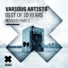 VA – Best Of 10 Years Remixes Pt 1 [TTTDIGI030]