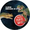Clarian – Dinosaurs In Space [PLAY002]