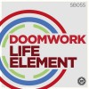 Doomwork – Life Element [SB055]