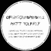 Matt Tolfrey – Dance Like There's No One Watching EP [OFUNSOUNDMIND003]