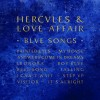 Hercules & Love Affair – Blue Songs [MRCD001]