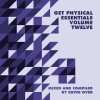 VA – Get Physical Music Presents: Essentials Vol. 12 – Mixed & Compiled by Kevin Over [GPMCD135]