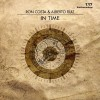 Ron Costa, Alberto Ruiz – In Time (incl. Perc remix) [STICKINTIME137]