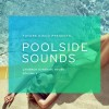 VA – Future Disco Presents: Poolside Sounds, Vol. 5 [NEEDCD024D]