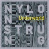 Underworld – Nylon Strung