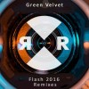 Green Velvet – Flash 2016 Remixes [RR2089]