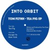 Tom Flynn – Tea Pig [INORB005]