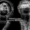 VA – Kindisch Stories Presented By Bedouin (unmixed tracks) [KDDA015]