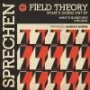 Field Theory – What's Going on [SM007]