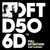 Full Intention – Keep Pushing [DFTD506D]