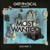 VA – Get Physical Music Presents – Most Wanted 2016, Pt II [GPMCD162]