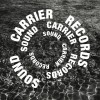 Chris Carrier – Sound Carrier Records Pt 1 (2010-2016) [SCLP01]