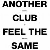 Radio Slave – Another Club / Feel The Same [REKIDS100]