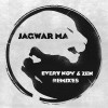 Jagwar Ma – Every Now & Zen [MA0103]