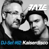 Kaiserdisco – Faze DJ Set #62 [DJS140INT]