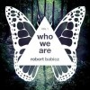Robert Babicz – Who We Are, Vol. 1 [SYSTDIGI29]