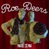 Roe Deers – You Can Not Vote For Yourself (incl. Zombies In Miami remix) [NEIN1722]