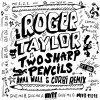 Roger Taylor – Two Sharp Pencils (Get Bad) [MFF15015]