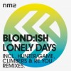 Blond:ish – Lonely Days EP [NM2013]