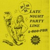 PBR Streetgang – Late Night Party Line [SKINT369D]