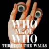 Whomadewho – Through The Walls [425123]