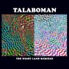 Talaboman – The Night Land Remixed [RS1807]