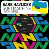 Sare Havlicek – Softmachine (Remixes) [505537]