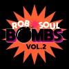 VA – Robsoul Bombs Vol 2 [RBCD58]