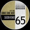 Art Of Tones – Gimme Some More (Saison Remix) [MS65]
