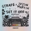 Strafe – Set It Off (Justin Martin Remixes) [DB182]