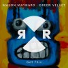 Green Velvet  & Mason Maynard – Got This [RR2178]