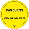 Dan Curtin – When Worlds Align [ONLY10]