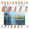Underworld – Drift Episode 1