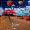 Stereo Express – Between Dreams and Reality EP [LM026]