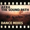 Aera – The Sound Path (Dance Mixes) [PERMVAC1793]