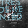 Tres Demented – Brain Freeze (Incl. Luciano Remix) [MEMENTO035]