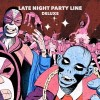 PBR Streetgang – Late Night Party Line (Deluxe) [4050538467093]