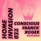 Franck Roger – Conscious (Home Invasion)