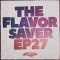 VA – The Flavor Saver, Ep. 27 (Salted Music)