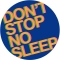 Radio Slave – Don't Stop No Sleep (Rekids)