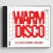Lee Foss & Anabel Englund – Warm Disco (Ultra)