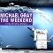 Michael Gray – The Weekend – Low Steppa Remix (Altra Moda)