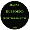 Dubfound – Secret For Granny (Rawax)