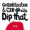 Gettoblaster, CZR – Dip That (Animal Language)