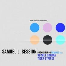 Samuel L. Session – Broken Floor Remixed Part 2 [GF029