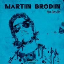Martin-Brodin-Bla-Bla-Bla