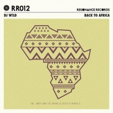 Dj-WLd-–-Back-To-Africa-EP-RR012